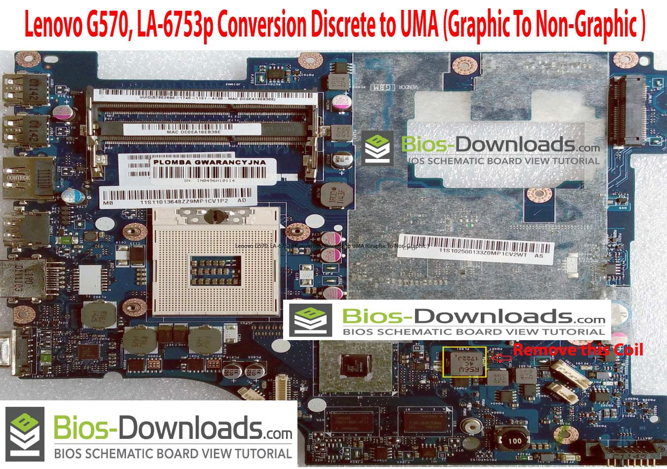 Lenovo G570, LA-6753p Conversion Discret to UMA (DIS TO UMA _Graphic